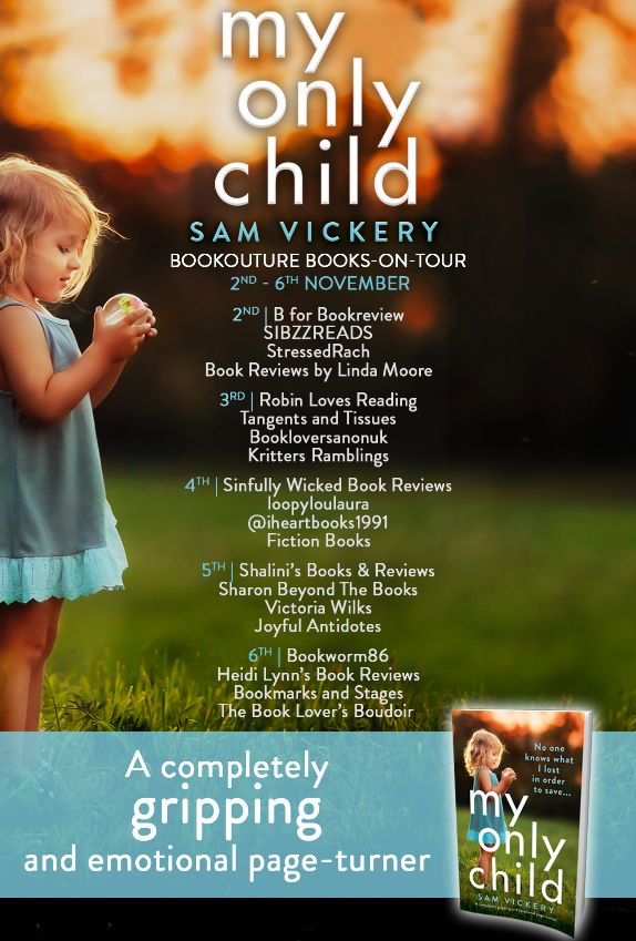 Image of the Blog Tour Banner for the book 'My Only Child' by author Sam Vickery