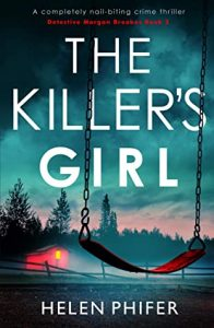 Cover image of the book 'The Killer's Girl' by author Helen Phifer