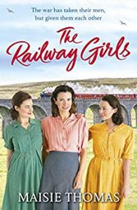 Cover image of the book 'The Railway Girls' by author Maisie Thomas