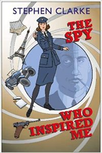 Cover image of the book 'The Spy Who Inspire Me' by author Stephen Clarke