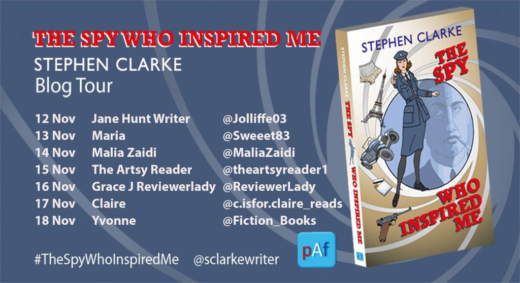 Image of the Blog Tour Banner for the book 'The Spy Who Inspired Me' by author Stephen Clarke