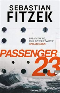 Cover image of the book 'Passenger 23' by author Sebastian Fitzek
