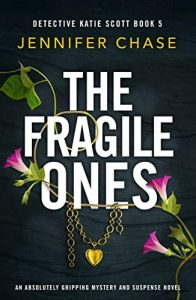 Cover image of the book 'The Fragile Ones' by author Jennifer Chase