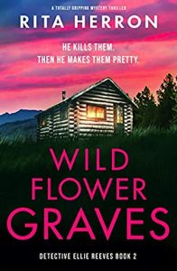 Cover image of the book 'Wild Flower Graves' by author Rita Herron