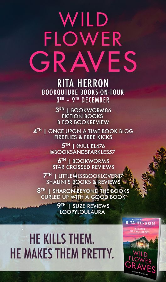 Image of the Blog Tour Banner for the book 'Wildflower Graves' by author Rita Herron
