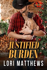 Cover image of the book 'Justified Burden' by author Lori Matthews