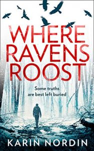 Cover image of the book 'Where Ravens Roost' by author Karin Nordin
