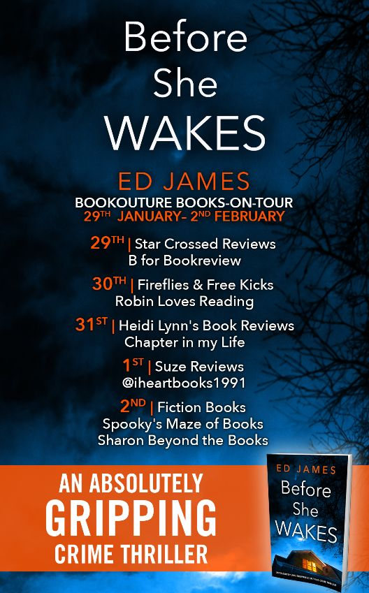 Image of the Blog Tour Banner for the book 'Before She Wakes' by author Ed James