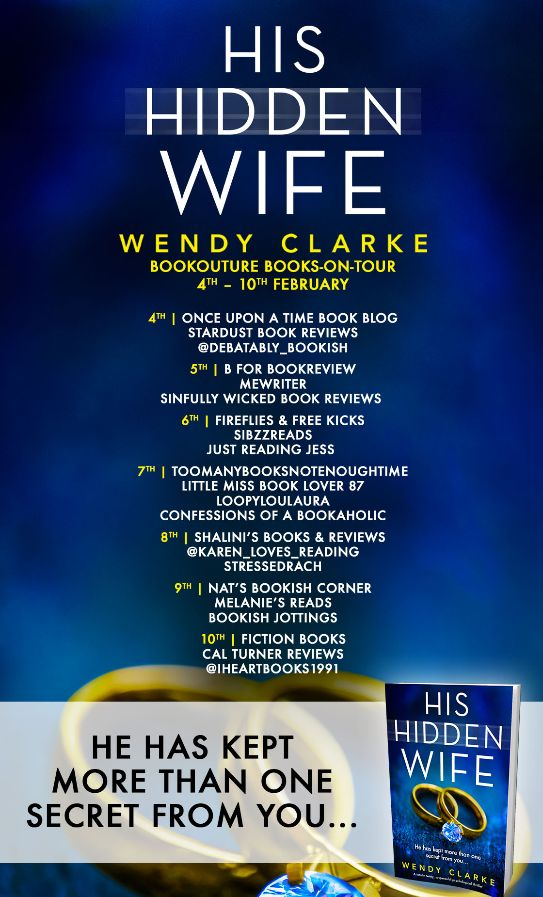 Image of the Blog Tour banner for the book 'His Hidden Wife' by author Wendy Clarke