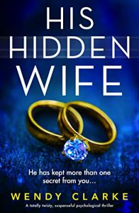 Cover image of the book 'His Hidden Wife' by author Wendy Clarke