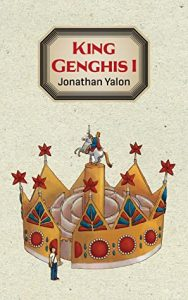 Cover image of the book 'King Genghis I' by author Jonathan Genghis