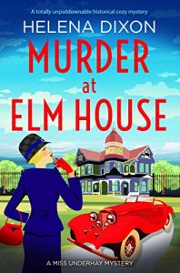 Cover mage of the book 'Murder At Elm House' by author Helena Dixon