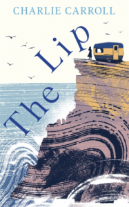 Cover Image of the book 'The Lip' by author Charlie Carroll