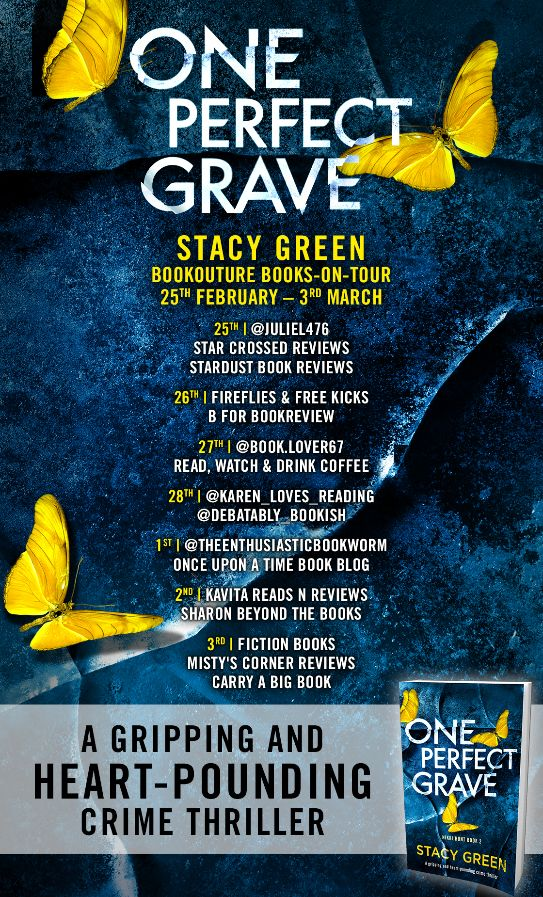 Image of the Blog Tour poster for the book 'One Perfect Grave' by author Stacy Green