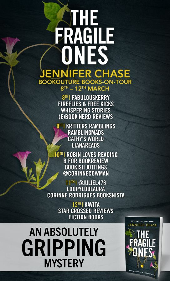 Image of the Blog Tour Poster for the book 'The Fragile Ones' by Jennifer Chase