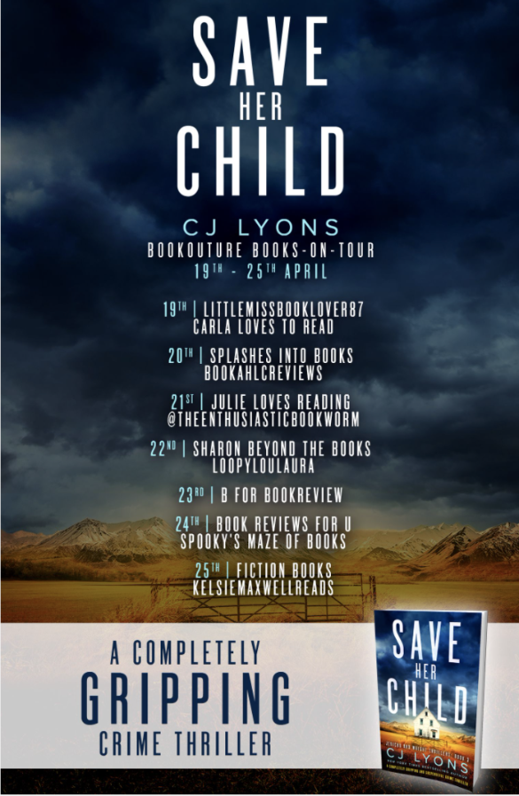 Image of the Blog Tour Banner for the book 'Save Her Child' by author C.J. Lyons
