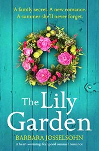 Cover image of the book 'The Lily Garden' by Barbara Josselsohn