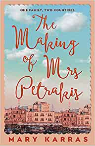 Cover image of the book 'The Making Of Mrs. Petrakis' by author Mary Karras