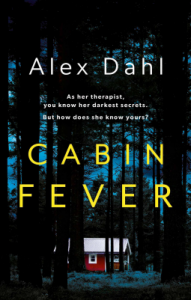 Cover image of the book 'Cabin Fever' by author Alex Dahl
