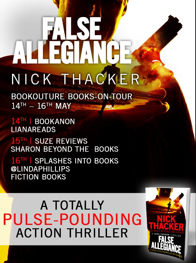 Image of the Blog Tour Poster for the book 'False Allegiance' by author Nick Thacker