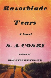 cover image of the book 'Razorblade Tears' by author S.A. Cosby