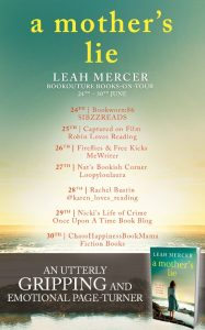 Image of the Blog Tour Banner for the book 'A Mother's Lie' by author Leah Mercer