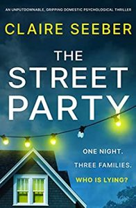 Cover image of the book 'The Street Party' by author Claire Seeber