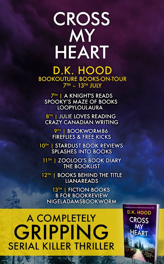 Image of the Blog Tour Banner for the book 'Cross My Heart' by author D.K. Hood