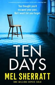 Cover Image of the book 'Ten Days' by author Mel Sherratt