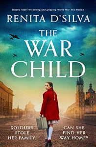 Image of the book 'The War Child' by author Renita D'Silva