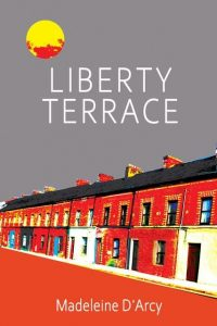 Cover image of the book 'Liberty Terrace' by author Madeleine D'arcy