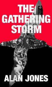 Cover Image of the book 'The Gathering Storm' by author Alan Jones