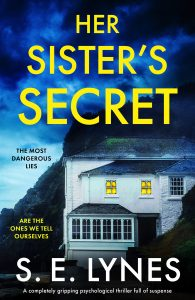 Cover image of the book 'Her Sister's Secret' by author S.E. Lynes