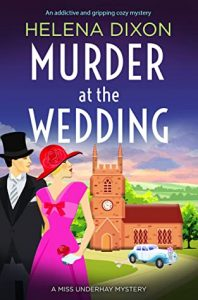 Cover image of the book 'Murder At The Wedding' by author Helena Dixon