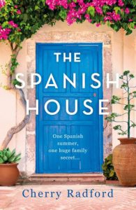 Cover Image of the book 'The Spanish House' by author Cherry Radford